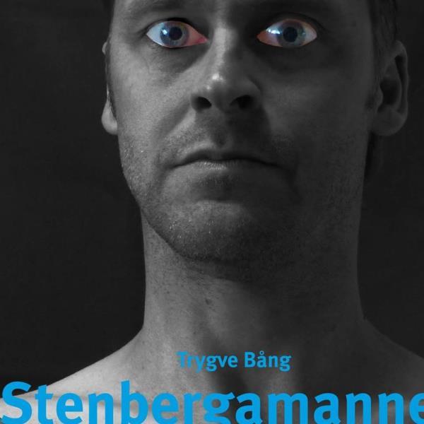 Stenbergamannen - En Roman Med Verklighetsbakgrund