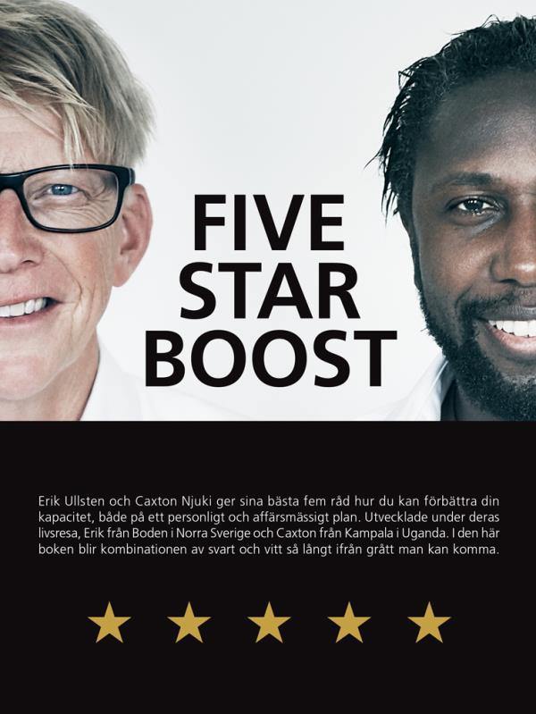Five Star Boost - Hur Du Skaffar Ett Femstjärnigt Liv Genom Att Öka Din Personliga Och Affärsmässiga Kapacitet