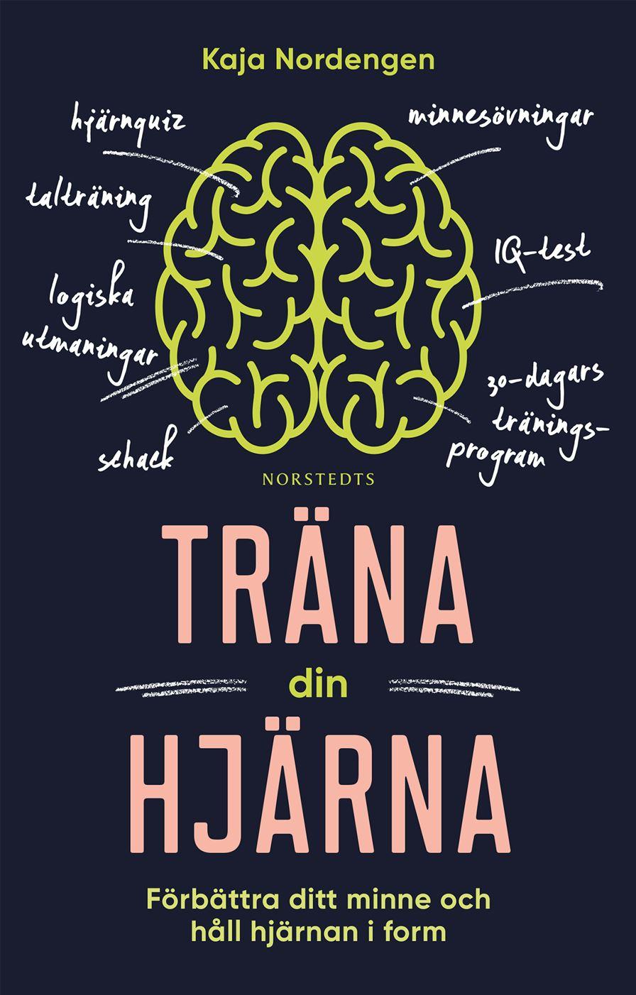 Träna Din Hjärna - Förbättra Ditt Minne Och Håll Hjärnan I Form
