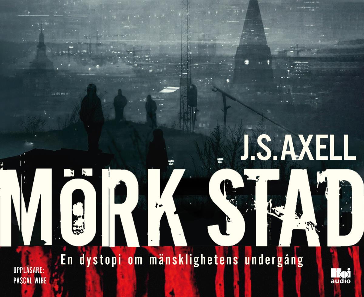 Mörk Stad - En Dystopi Om Mänsklighetens Undergång