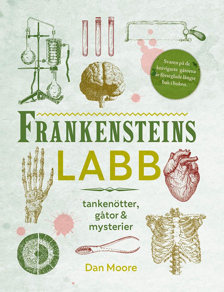 Frankensteins Labb - Tankenötter, Gåtor & Mysterier