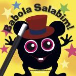 "Babblarna Babblarna ""Babola Salabim"""