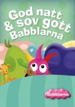 Babblarna / God natt & sov gott