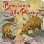 Bronto och Lilla Pilsvans
