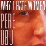 Why I Hate Women