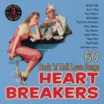 Heart Breakers/60 Rock`n`Roll Love Songs (Plåtb)