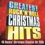 Greatest Rock`n`roll Christmas Hits