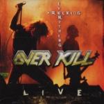 Wrecking everything/Live 2002