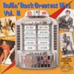 Rollin` Rock Greatest Hits vol 2