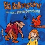 Blå Ballongsång - De mest älskade barnvisorna