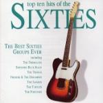 Top Ten Hits of The Sixties / Best 60s Groups