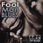 Fool Man Blues