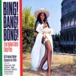Bing! Bang! Bong! / Italian Girls Sings Pop
