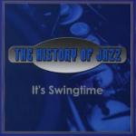 History Of Jazz/It`s Swingtime
