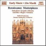 Renaissance Masterpieces (Oxford Camerata)