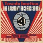 Harmony Records Story/Tuxedo Junction