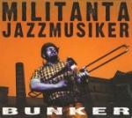 Militanta jazzmusiker 2002