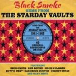 Black Smoke / Gems From Starday Vaults 1961-62