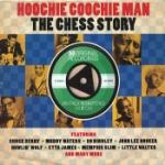 Hoochie Coochie Man / Chess Story (Rem)