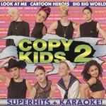 Copy Kids 2 / Superhits + Karaoke