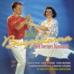 Bästa Buggbitarna med Sveriges Dansband