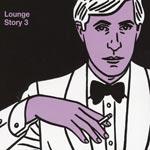 Lounge Story 3