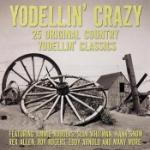 Yodellin` Crazy