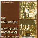 Rhythmakers/New Orleans R.K. Take it...