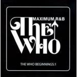 Who Beginnings 1 / Maximum R&B