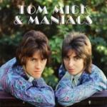 Tom Mick & Maniacs 1966-67