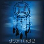 Dream Thief 2