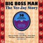 Big Boss Man / Vee-Jay Story (Rem)