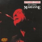 So long Marianne 1967-74