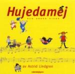 Hujedamej och andra visor av Astrid Lindgren