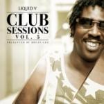 Liquid V Club Sessions Vol 5