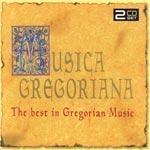 Musica Gregoriana/Best In Gregorian Music