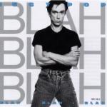 Blah blah blah 1986