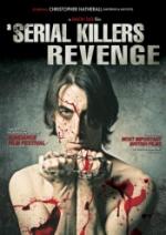 Serial Killer`s Revenge