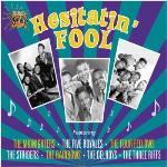 Hesitatin` Fool - Essential Doo Wop
