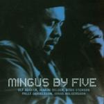 Mingus By Five