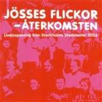 Jösses Flickor/Live