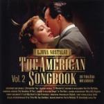 Ljuva Nostalgi / American Songbook vol 2