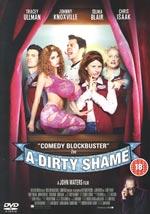 A dirty shame (Ej svensk text)