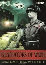 Gladiators of WWII / Fallskärms- och kommando.