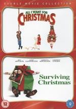 All I want for Christmas + Surviving Christmas