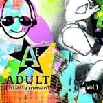 Adult Entertainment Vol 1