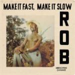 Make it fast make it slow 2012