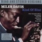 Kind of blue 1959 (Mono & Stereo)