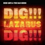 Dig Lazarus dig 2008