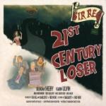 21st century loser 2013